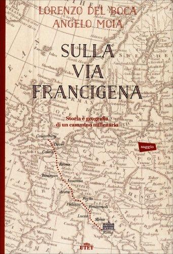 Sulla Via Francigena