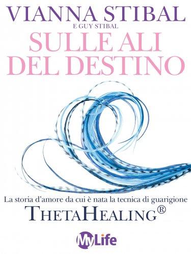 Sulle Ali del Destino (eBook)