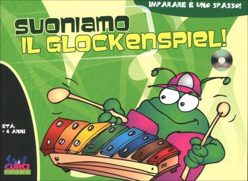 Suoniamo il Glockenspiel!