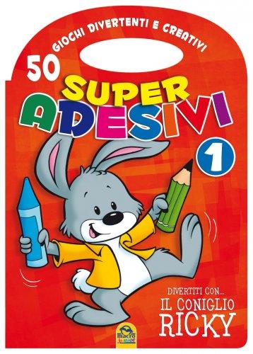 Super Adesivi 1 - 50 Giochi Divertenti e Creativi