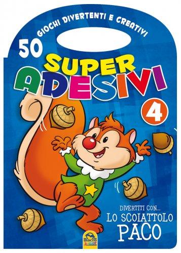 Super Adesivi 4 - 50 Giochi Divertenti e Creativi