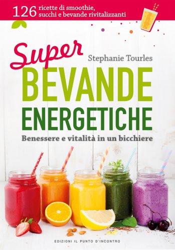 Super Bevande Energetiche (eBook)