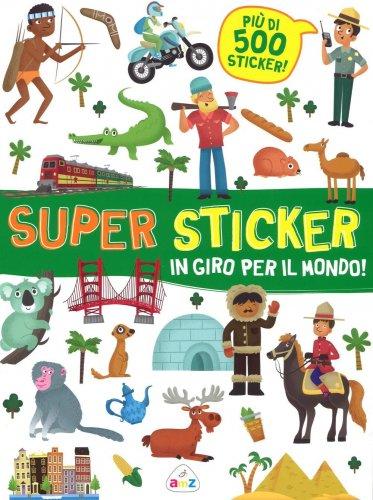 Super Sticker - In Giro per il Mondo!