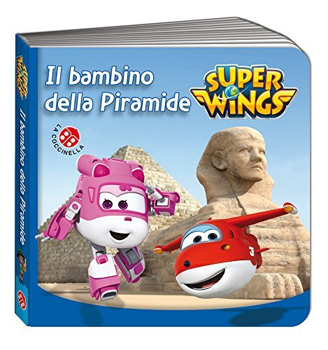 Super Wings - Il Bambino della Piramide