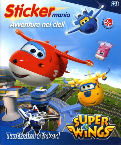 Super Wings Sticker Mania - Avventure nei Cieli