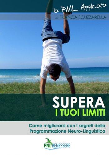 Supera i Tuoi Limiti (eBook+Mp3)