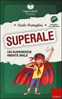 SuperAle, un Supereroe Niente Male