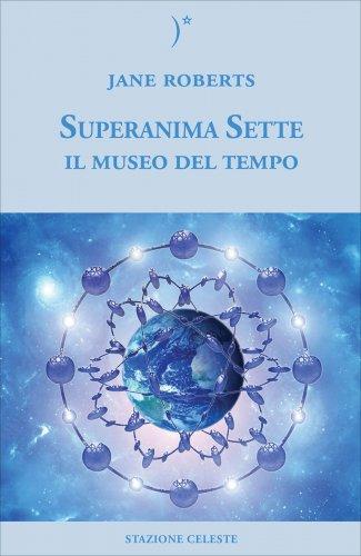 Superanima Sette - Il Museo del Tempo
