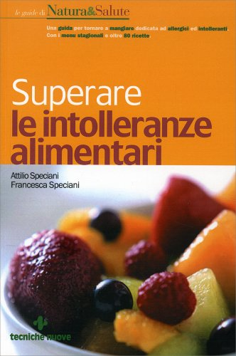 Superare le Intolleranze Alimentari