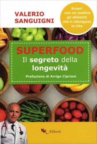 Super Food - Il Segreto della Longevità