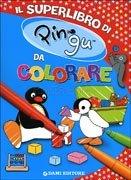 Il Superlibro di Pingu da Colorare