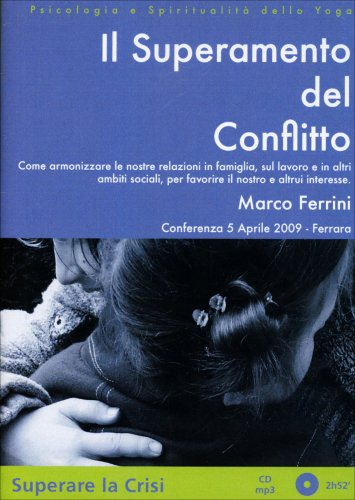 Il Superamento del Conflitto - CD Mp3