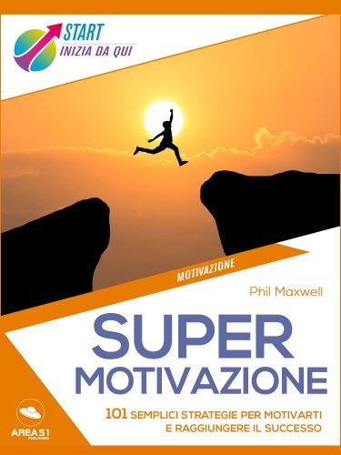 Supermotivazione (eBook)