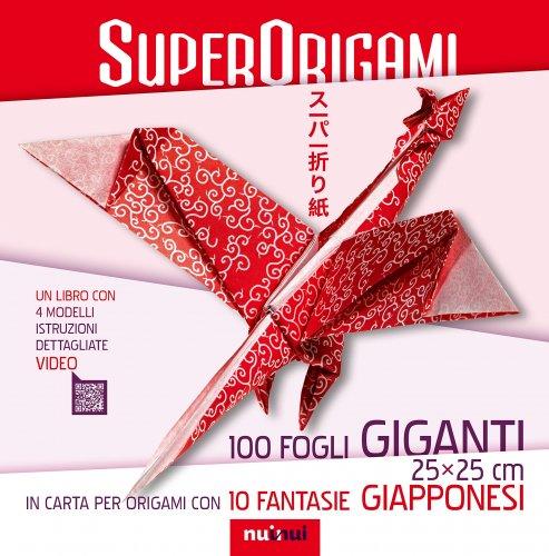 Superorigami - 100 Fogli Giganti