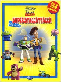Superstaccattacca. Toy Story