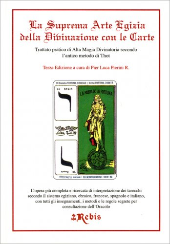 La Suprema Arte Egizia della Divinazione con le Carte