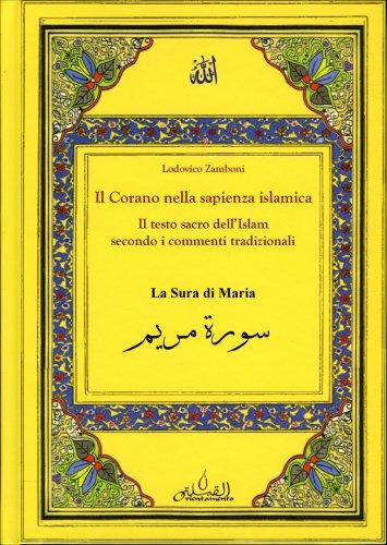 Il Corano nella Sapienza Islamica - La Sura di Maria