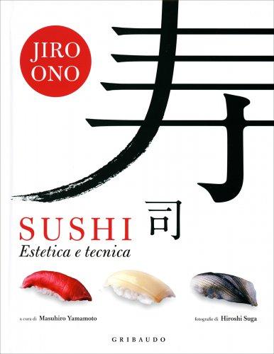 Sushi - Estetica e Tecnica