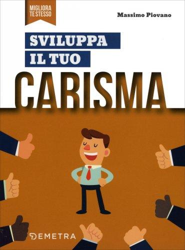 Sviluppa il tuo Carisma