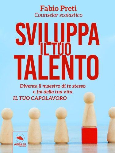 Sviluppa il tuo Talento (eBook)