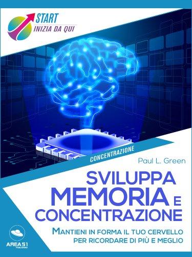 Sviluppa memoria e concentrazione (eBook)