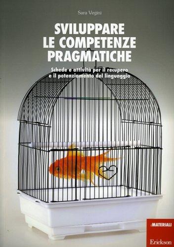 Sviluppare le Competenze Pragmatiche
