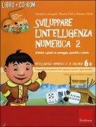 Sviluppare l'Intelligenza Numerica 2 - Cofanetto con Libro e CD ROM