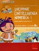 Sviluppare l'Intelligenza Numerica - Con CD-Rom