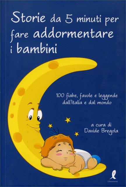 Storie da 5 minuti per far addormentare i bambini libro - Racconti biblici per bambini gratis ...