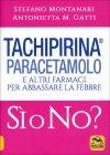 Tachipirina Paracetamolo, Si o No?