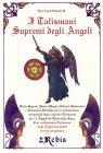 I Talismani Supremi degli Angeli