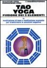 Tao Yoga Fusione dei Cinque Elementi