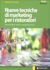 Nuove Tecniche di Marketing per i Ristoratori