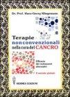 Terapie non Convenzionali per la Cura del Cancro