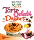Torte, Gelati e Dessert -...
