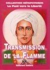 Transmission de la Flamme