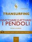 Transurfing - Disattivare e Attivare i Pendoli (eBook)