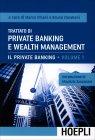 Trattato di Private Banking e Wealth Management - Volume 1