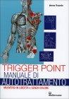 Trigger Point - Manuale di Autotrattamento