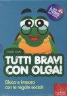 Tutti Bravi con Olga! (Cofanetto Libro + CD-ROM)