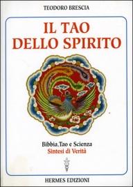 IL TAO DELLO SPIRITO di Teodoro Brescia