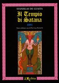 IL TEMPIO DI SATANA Prima edizione italiana integrale dell'opera originale di Stanislas de Guaita