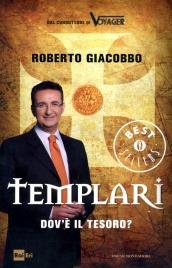 TEMPLARI - DOV'è IL TESORO? di Roberto Giacobbo