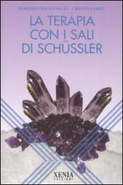 LA TERAPIA CON I SALI DI SCHüSSLER di Roberto Pagnanelli