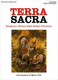 TERRA SACRA Religione e natura degli Indiani d'America di Arthur Versluis
