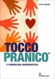 TOCCO PRANICO E counseling bioenergetico di Mario Papadia