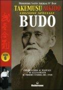 Takemusu Aikido - Vol. 6: Edizione Speciale Budo