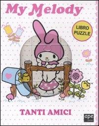 Tanti Amici - My Melody