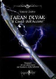 """Taran Devak. """"Il Canto dell'Acciaio"""""""