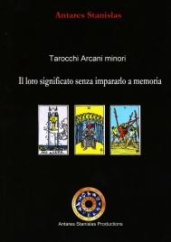 Tarocchi Arcani Minori, il Loro Significato Senza Impararlo a Memoria